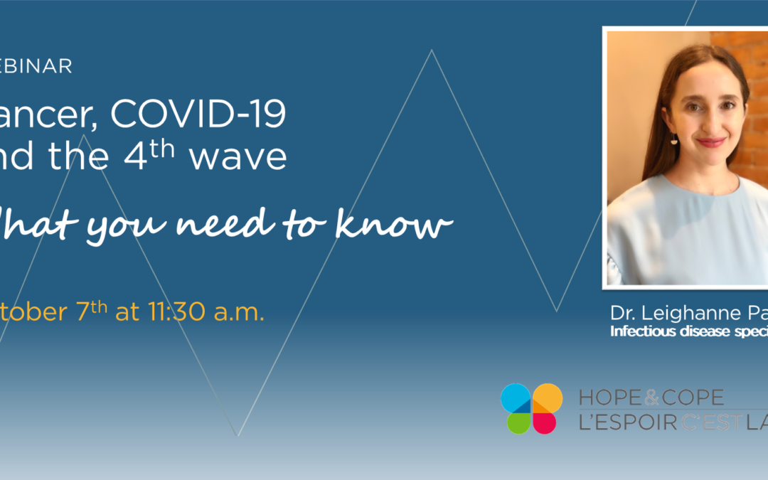 Free Webinar: Cancer, COVID-19 and the fourth wave: what you need to know