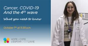 Free Webinar: Cancer, COVID-19 and the fourth wave: what you need to know @ Hope and Cope online